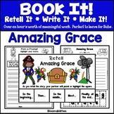 Book It: Retell It, Write It, Make It! Packet (Amazing Grace)