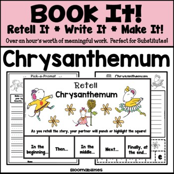 Book It: Retell It, Write It, Make It! (Chrysanthemum)