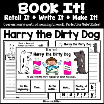 Book It: Retell It, Write It, Make It! (Harry the Dirty Dog FREEBIE)