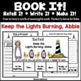 Book It: Retell It, Write It, Make It! Packet (Keep the Li
