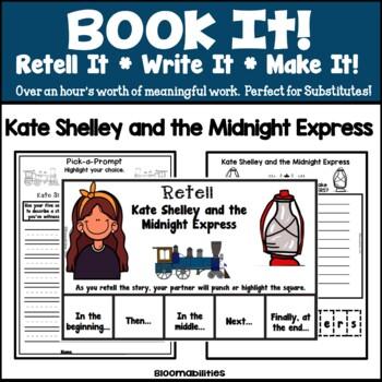Book It: Retell It, Write It, Make It! (Kate Shelley and t