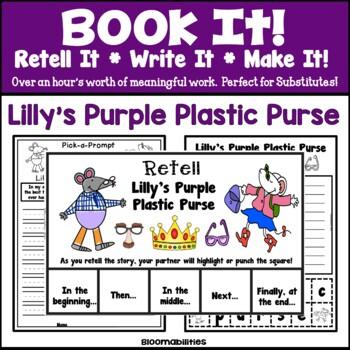 Book It: Retell It, Write It, Make It! (Lilly's Purple Pla