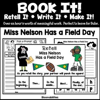 Book It: Retell It, Write It, Make It! Packet (Miss Nelson Has A Field Day)