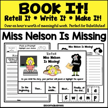 Book It: Retell It, Write It, Make It! Packet (Miss Nelson Is Missing!)