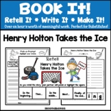 Book It: Retell It, Write It, Make It! Packet (Henry Holto