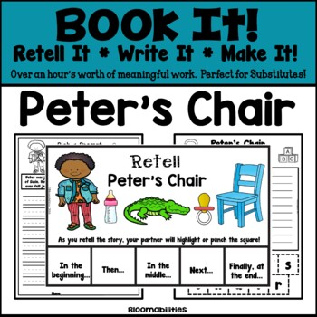 Book It: Retell It, Write It, Make It (Peter's Chair)