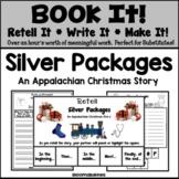 Book It: Retell It, Write It, Make It! (Silver Packages:An Appalachian Story)