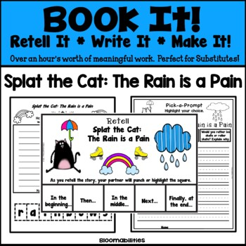Book It: Retell It, Write It, Make It! (Splat the Cat: The Rain is a Pain)