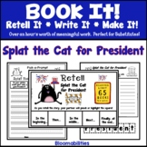 Book It: Retell It, Write It, Make It! Packet (Splat the C