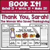 Book It: Retell It, Write It, Make It! Packet (Thank You, Sarah)