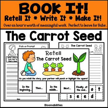 Book It: Retell It, Write It, Make It (The Carrot Seed)