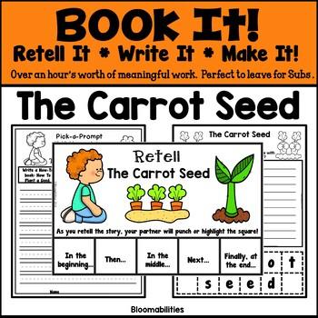 Book It: Retell It, Write It, Make It (The Carrot Seed)