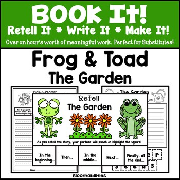 Book It: Retell It, Write It, Make It! (The Garden: Frog and Toad)