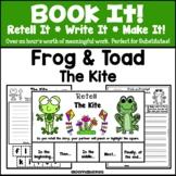 Book It: Retell It, Write It, Make It! Packet (The Kite: F