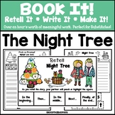 Book It: Retell It, Write It, Make It! (Night Tree)