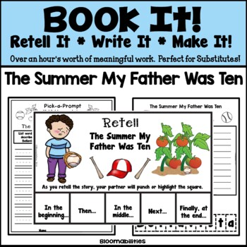 Book It: Retell It, Write It, Make It! (The Summer My Father Was Ten)