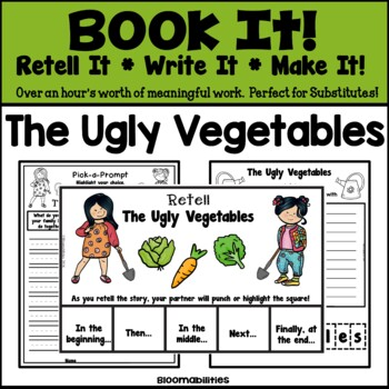Book It: Retell It, Write It, Make It (The Ugly Vegetables)