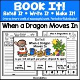 Book It: Retell It, Write It, Make It! Packet (When A Drag