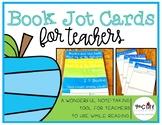 Book Jot Cards: For Teachers