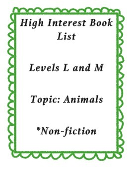 Reading List: High Interest Animal Books - L and M