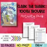 Book Mini-Companion Pack: Clark The Shark - Tooth Trouble