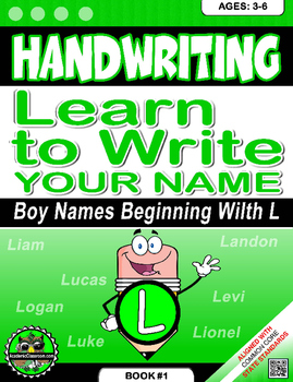 Handwriting Daily Practice: Learn To Write Your Name. Boy Names Beginning With L