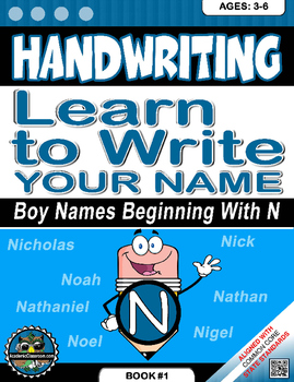 Handwriting Daily Practice: Learn To Write Your Name. Boy Names Beginning With N