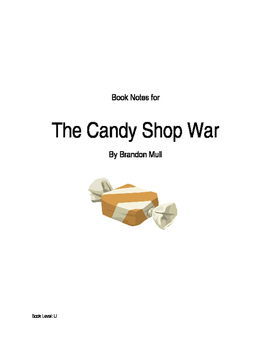 "Book Notes for ""The Candy Shop War"" by Brandon Mull"