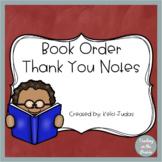 Book Order Thank You Notes