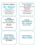 Book Plates for Classroom Library and for Student Gifts.