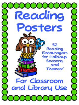 Reading Posters Through the Year - 52 Posters to Encourage