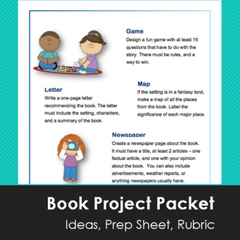 Book Project Report Packet - Ideas, Prep Sheet, Rubric