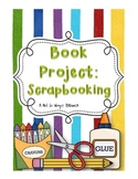 Book Project: Scrapbooking (a book report project)