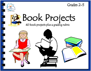 Book Projects - Creative Book Projects with Grading Rubrics