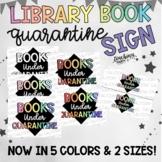 Book Quarantine Sign - 5 Colors  (pastel, warm, bright, BW, rainbow)