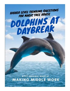Comprehension Q's: Dolphins at Daybreak by Mary Pope Osborne, Magic Tree House
