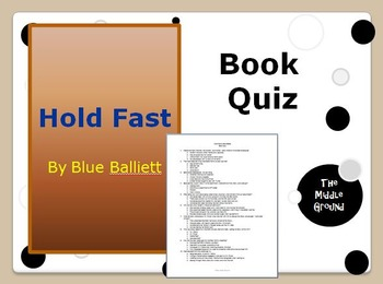 Hold Fast by Blue Balliett Book Quiz / Book Test