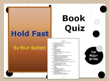 Hold Fast by Blue Balliett Book Quiz / Book Test