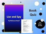 Liar and Spy by Rebecca Stead Book Quiz / Book Test