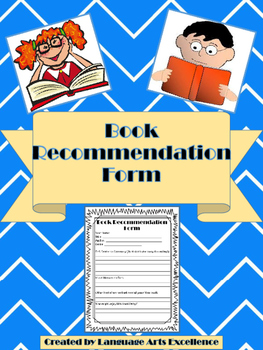 Book Recommendation Form - Great for End of Year!