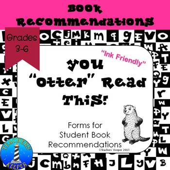 "Book Recommendation Forms: You ""Otter"" Read This (Ink Friendly)"