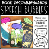 Book Recommendation Speech Bubbles - Classroom Library