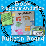 Book Recommendations Interactive Bulletin Board: Independe