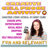 Creative Cell Phone Project-Characterize Literary-Historic
