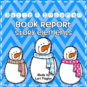 Book Report- Build a Snowman Story Elements