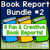 Book Report Bundle #2: 8 Best-Selling Book Reports Perfect for 2nd - 5th Grade