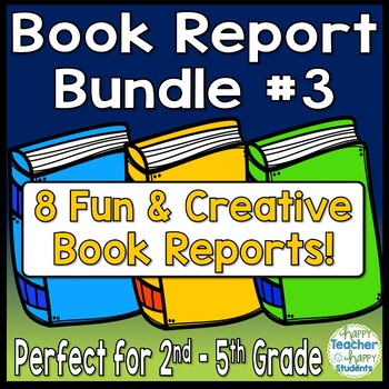Book Report Bundle #3: 8 Best-Selling Book Reports Perfect for 2nd - 5th Grade