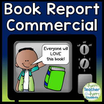 Book Report Commercial Template: Fun Persuasive Writing Activity!