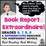 BOOK REPORT Extraordinaire! For Independent Reading 6-9 Common Core Aligned