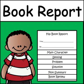 Reading Book Report: Flip Book Reports
